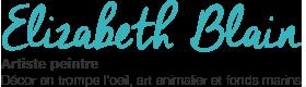 Artiste peintre Elizabeth BLAIN - Art animalier, fonds marins et trompe-l'oeil